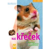 Kniha Náš křeček, naše zvířátko